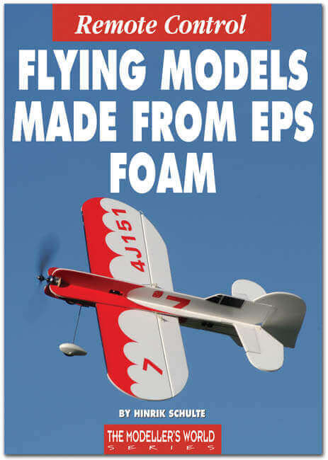 Flying Models made from EPS Foam by Hinrik Schulte