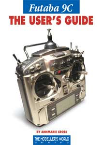 Futaba 9C The User Guide - by Annmarie Cross