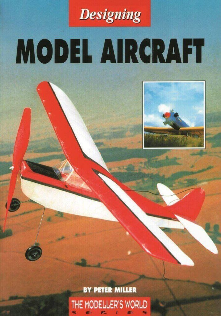 Designing Model Aircraft - by Peter Miller
