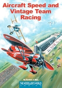 Aircraft Speed And Vintage Team Racing Book - By Gordon Ray